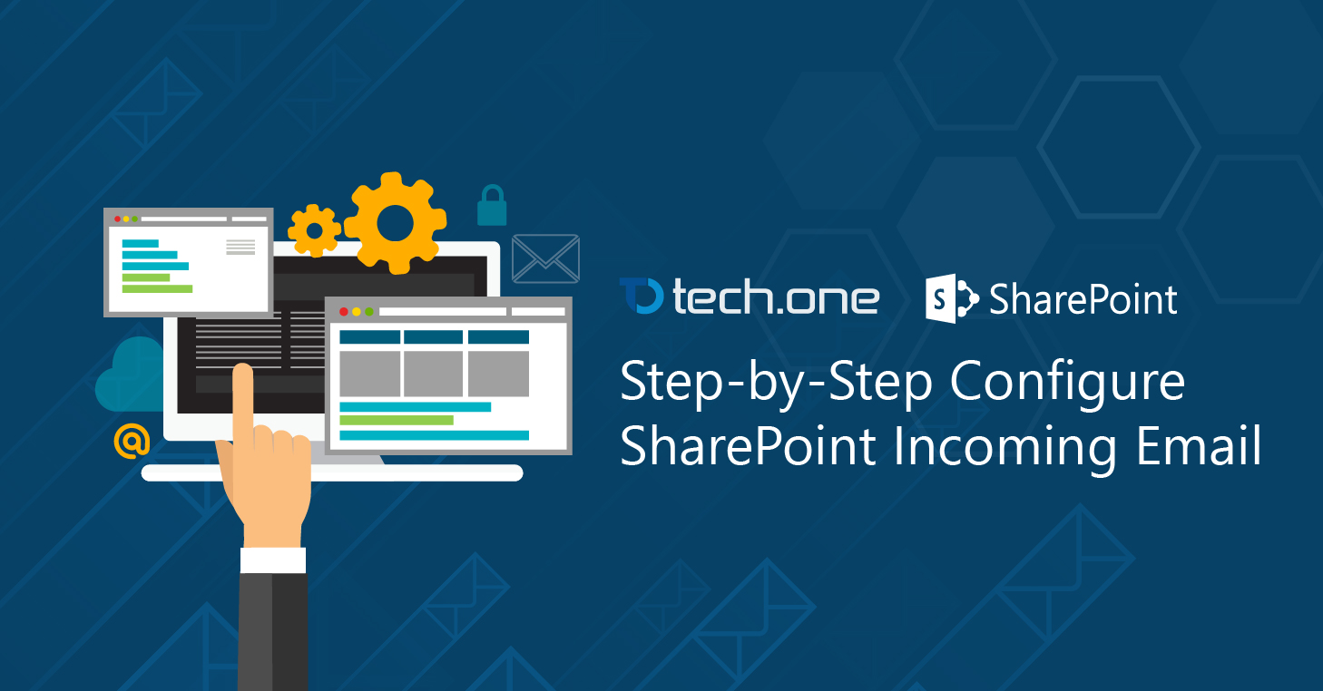 Step-by-Step Configure SharePoint Incoming Email - Blog